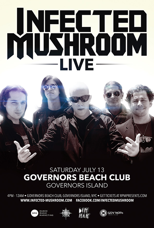 Infected Mushroom @ USA, N.Y. (NY)  Governors Beach Club  Governors Island 2013a flyer